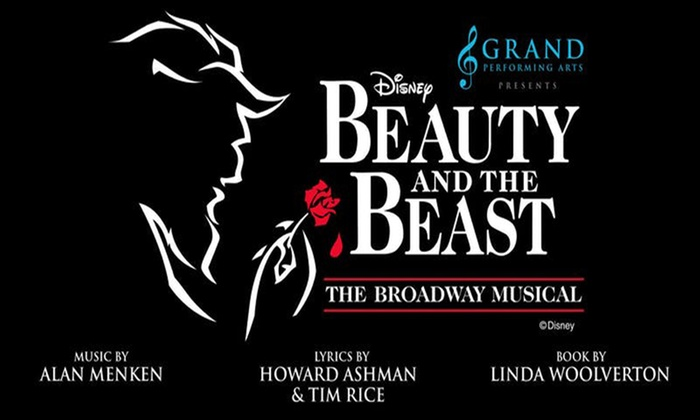 Musical Beauty And The Beast Disney S Beauty And The Beast Musical Groupon