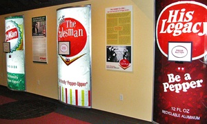 Dr Pepper Museum: Visits for Two, Four, or Six to Dr Pepper Museum (56% Off)
