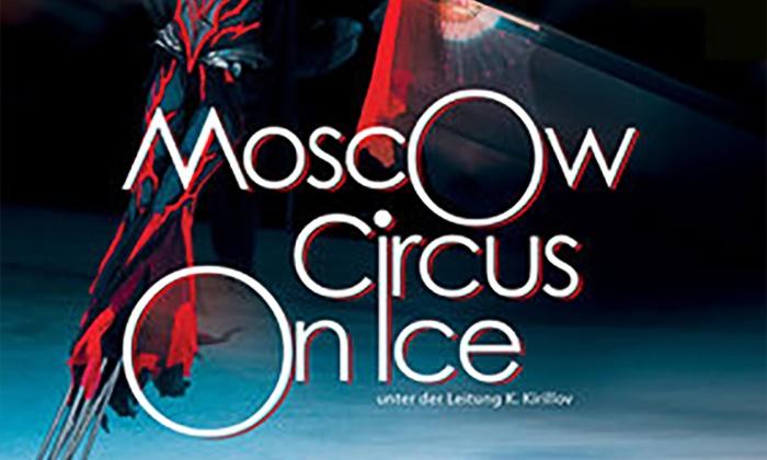 """Moscow Circus on Ice""-Show in Dezember o. Januar in Halle/Saale, Schwerin, Magdeburg oder Neuruppin (bis zu 25% sparen)"