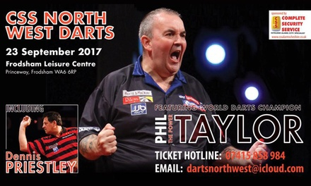 CSS North West Masters Darts with Phil Taylor, 23 September, Frodsham Leisure Centre (Up to 30% Off)