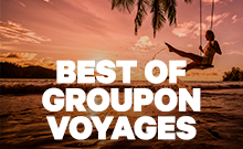 Best of Groupon Voyages