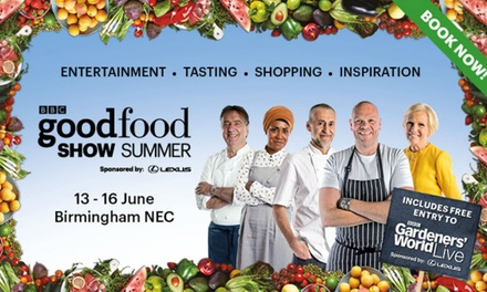 BBC Good Food Show, 13–16 June at The NEC, Birmingham