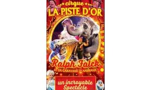Cirque La piste d'Or: Une place en gradins de face pour adulte ou enfant pour le Cirque La Piste d'Or près de chez soi à 10 €