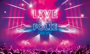 """Hôtel Casino Barrière de Lille: 2 places en cocktail - spectacle pour """" Live à la folie"""" pour 2 personnes à 29,90€ à L'Hôtel Casino Barrière de Lille"""