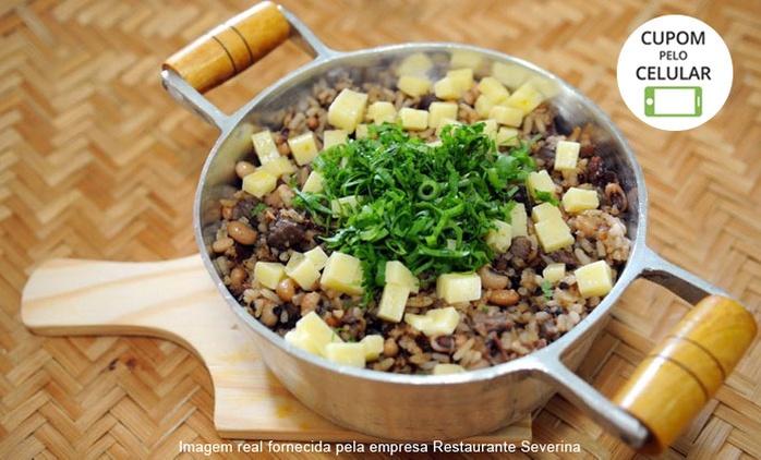 Restaurante Severina– Asa Sul:Baião de 2 x 2 da Severina e sobremesa cartola para 2 ou 4 pessoas