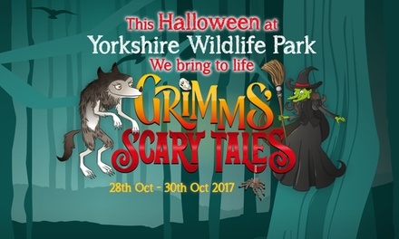 Scary Tales: Halloween Safari Experience on 28 - 30 October at Yorkshire Wildlife Park (Up to 50% Off)