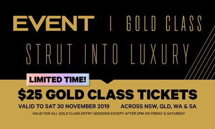 Event Cinemas: $25 for one Gold Class Ticket, Multiple Locations in NSW, QLD, SA, WA (Up to $42 Value)