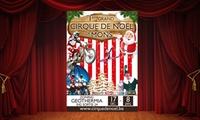 1 place en gradin, loges ou carré or pour le Grand Cirque de Noël de Mons dès 10 €
