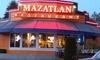 25% Off Mexican Cuisine at Mazatlan Parkland