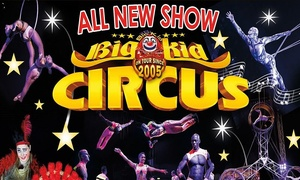 Big Kid Circus: Big Kid Circus on 23 June - 16 July at Choice of Five Locations (Up to 33% Off)
