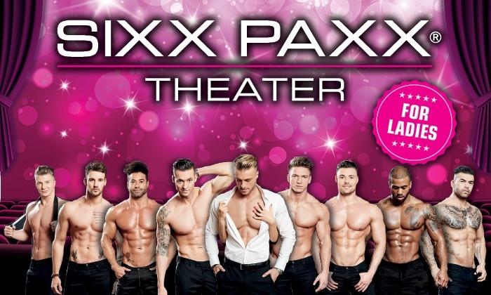 Show Sixx Paxx Sixxpaxx Theater Groupon
