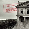 Bon Jovi: This House Is Not For Sale on CD