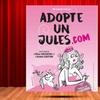 """Adopte un Jules . com"""