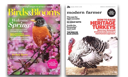 One-Year Subscription to Birds & Blooms or Modern Farmer Magazine (Up to 50% Off)