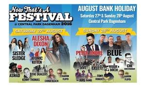 Now That's a Festival: Now That's A Festival at Central Park Dagenham, 27-28 August (Up to 20% Off)