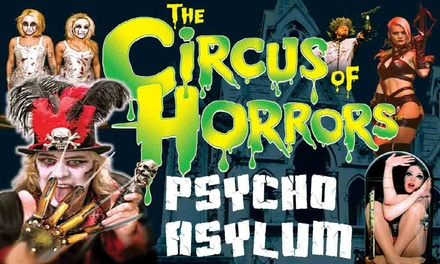 The Circus of Horrors, 26 October 12 January, Five Locations