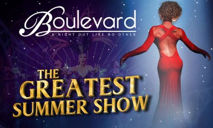 Boulevard Show: A Night Out Like No Other , 1 July to 23 September, Boulevard Show Bar (Up to 50% Off)