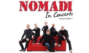 I Nomadi in concerto, al Teatro dei Marsi di Avezzano: I Nomadi in concerto, il 30 gennaio al Teatro dei Marsi di Avezzano (sconto 28%)