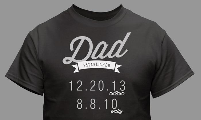 bdbc5bfa Up to 52% Off Custom Dad Established T-Shirt (1- or 2-Pack)   Groupon