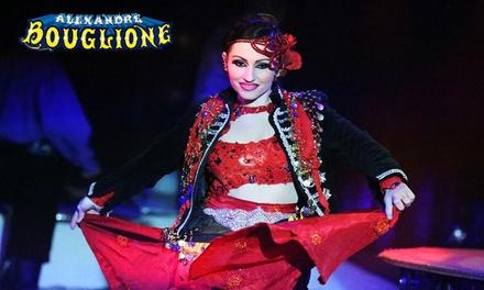1 place en gradin, loges ou carré or pour le Cirque Bouglione, dates au choix à Namur dès 10 €