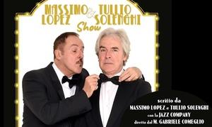Massimo Lopez & Tullio Solenghi Show al Teatro Ariston di Sanremo: Massimo Lopez & Tullio Solenghi Show - 9 dicembre ore 21.15 al Teatro Ariston di Sanremo (sconto fino a 50%)