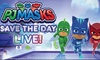 """""""PJ Masks Live: Save the Day!"""" – Up to 55% Off Children's Show"""