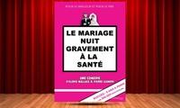 """2 places pour """"Le mariage nuit gravement à la santé, du 7 au 30 décembre 2017 à 20 € à La Comédie des Suds"""
