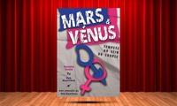 """2 places pour """"Mars & Venus, tempête au sein du couple"""", le samedi 27 janvier 2018 à 20h30 à 35 € à la salle de Quitaine"""