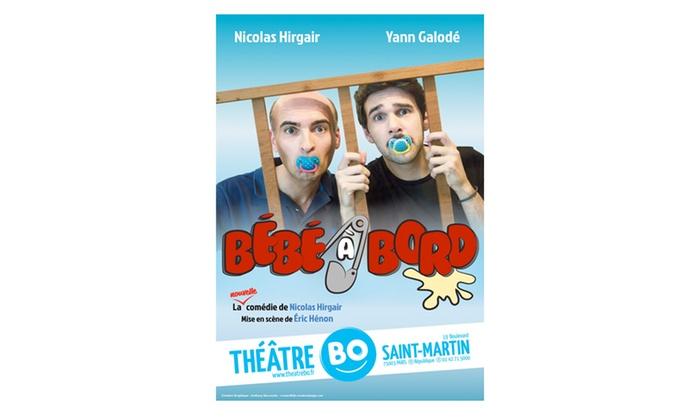 """1 place pour la comédie """"Bébé à bord'', date et heure au choix, à 10 € au Théâtre BO Saint-Martin"""