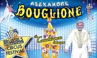 1 place en gradin, loges ou carré or pour le Cirque Alexandre Bouglione à Bruxelles dès 10 €