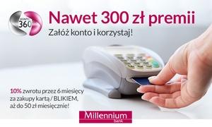 Bank Millennium: Bank Millennium: otwórz konto osobiste z moneybackiem 10% do 300 zł