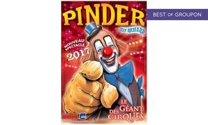 Cirque Pinder: 1 place orchestre pour le Cirque Pinder, du 23 au 28 mai 2017, à 15 € à Clermont-Ferrand