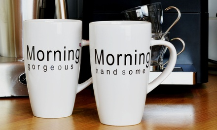 Morning Gorgeous Mugs