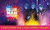 Blue Man Group, Teatro degli Arcimboldi, Milano - Teatro degli Arcimboldi: Blue Man Group, dall'8 al 12 novembre al Teatro degli Arcimboldi di Milano (sconto fino a 41%)
