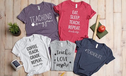 One, Two, or Three Personalized Teacher Life T-Shirts from Qualtry (Up to 55%)