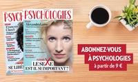 Abonnement au magazine Psychologies, durée et format au choix dès 9 €