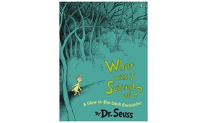 What Was I Scared Of?: A Glow-in-the Dark Encounter Kids' Book