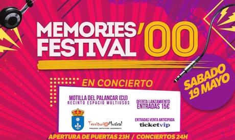 1 entrada general al 'Memories Festival 2000' el 19 de mayo por 15 € en Motilla del Palancar (Cuenca)