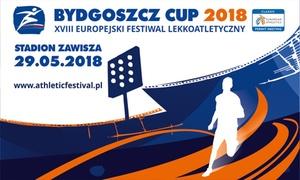Bydgoszcz Cup 2018: Od 19,90 zł: bilet dla 2 os. na XVIII Europejski Festiwal Lekkoatletyczny na Stadionie im. Z. Krzyszkowiaka w Bydgoszczy