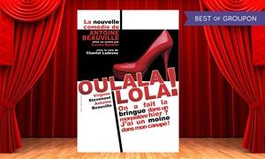 """Café-Théâtre les Minimes: 2 places pour """"Oulala Lola"""", dates au choix à 29 € au Café-Théâtre Les Minimes"""