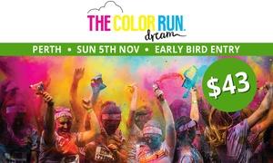 THE COLOR RUN: The Color Run™ Dream Tour - Early Bird Entry for $43 (Plus Booking Fee), 5 November, Langley Park
