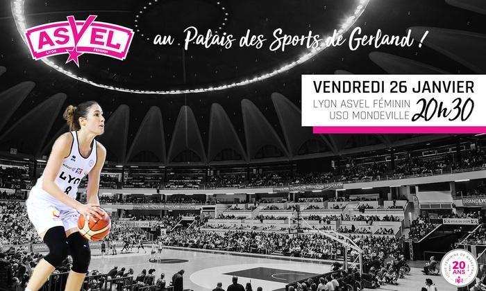 Lyon ASVEL Basket Féminin - Palais des Sports de Gerland: 2 ou 4 places, catégorie au choix, pour le match de basket de l'ASVEL Féminin contre Mondeville ou Landes dès 5 €