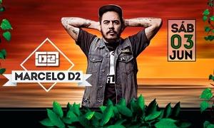 Oceania: Marcelo D2 - Red Eventos: ingresso para 1 ou 2 pessoas na pista ou área VIP dia 03/06, às19h