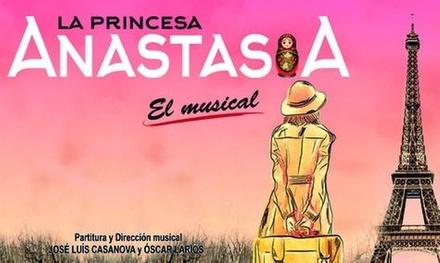 Entrada a La Princesa Anastasia, El Musical del 9 al 26 de mayo desde 17,50 € en el Teatro Aquitania
