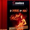 """""""Le démon de midi"""" à La Comédie La Rochelle"""