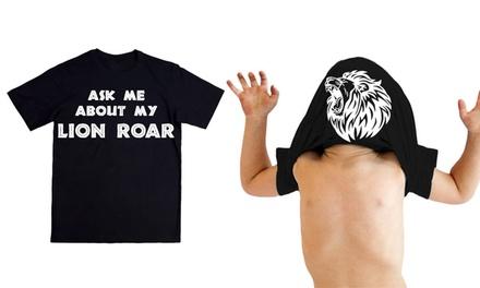 Ask Me About My Lion Roar T-Shirt
