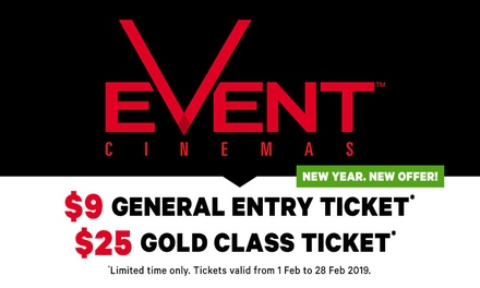 Event Cinemas: GA Tickets for $9, or Gold Class Tickets for $25 - Limited Time Only Offer
