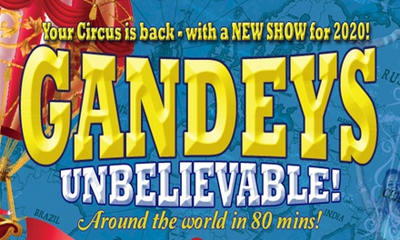 Gandeys Circus Unbelievable Tour, 621 March in NewcastleUnderLyme