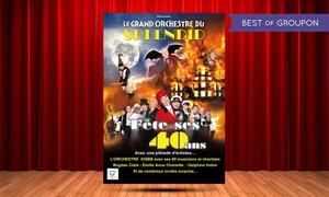 Nuits d'artistes: 1 place en 1ère ou 2ème catégorie, pour le Grand Orchestre du Splendid dès 24 € au Zénith d'Amiens