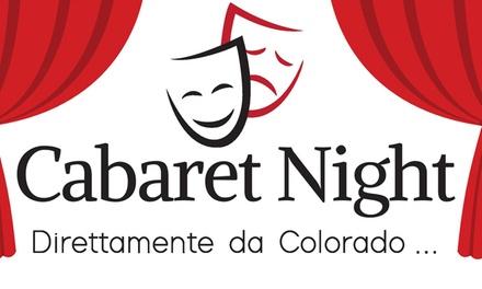 Cabaret con Colorado - Genova